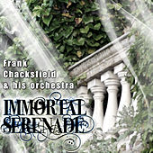 Immortal Serenade by Frank Chacksfield