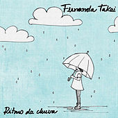Ritmo da Chuva (Ao Vivo) - Single by Fernanda Takai