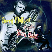 Play & Download Gerry Mulligan Meets Stan Getz by Gerry Mulligan | Napster