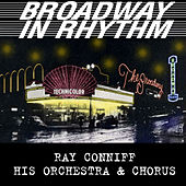 Play & Download Broadway in Rhythm by Ray Conniff | Napster