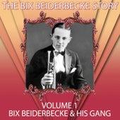 The Bix Beiderbecke Story, Vol. 1 by Bix Beiderbecke