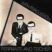 With Percussion by Ferrante and Teicher