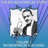 The Bix Beiderbecke Story, Vol. 3 by Bix Beiderbecke
