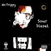 Play & Download Sour Diesel by Mr. Trippy | Napster