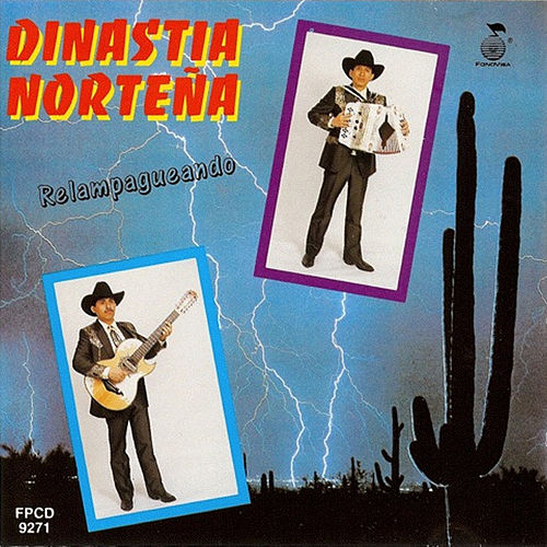 Play & Download Relampagueando by Dinastia Nortena | Napster