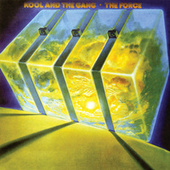Play & Download The Force by Kool & the Gang | Napster