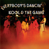 Play & Download Everybody's Dancin' by Kool & the Gang | Napster