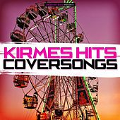 Kirmes Hits Coversongs by Various Artists