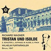 Wagner: Tristan und Isolde (Acts II & III) [Live] by Various Artists