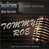 Play & Download Chart Toppers by Tommy Roe | Napster