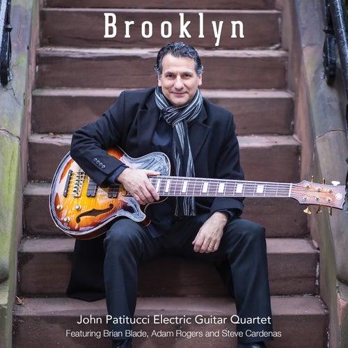 Brooklyn (feat. John Patitucci Electric Guitar Quartet) by John Patitucci