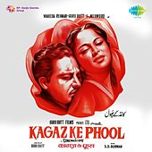Play & Download Kaagaz Ke Phool (Original Motion Picture Soundtrack) by Various Artists | Napster