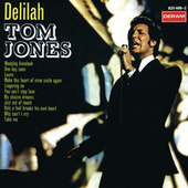 Delilah by Tom Jones