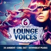 Play & Download Lounge Voices, Vol. 6 (20 Ambient, Chill out, Downbeat Pearls) by Various Artists | Napster