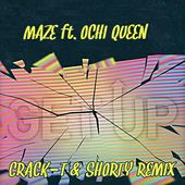 Get Up (Crack-T & Shorty Remix) by DJ Maze