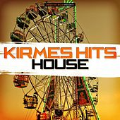 Kirmes Hits House by Various Artists