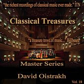 Play & Download Classical Treasures Master Series - David Oistrakh, Vol. 18 by Various Artists | Napster