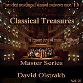 Play & Download Classical Treasures Master Series - David Oistrakh, Vol. 20 by David Oistrakh | Napster