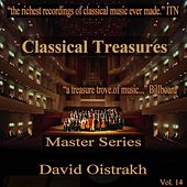 Play & Download Classical Treasures Master Series - David Oistrakh, Vol. 14 by David Oistrakh | Napster