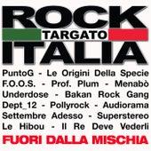 Rock Targato Italia 2013 - Fuori dalla Mischia by Various Artists