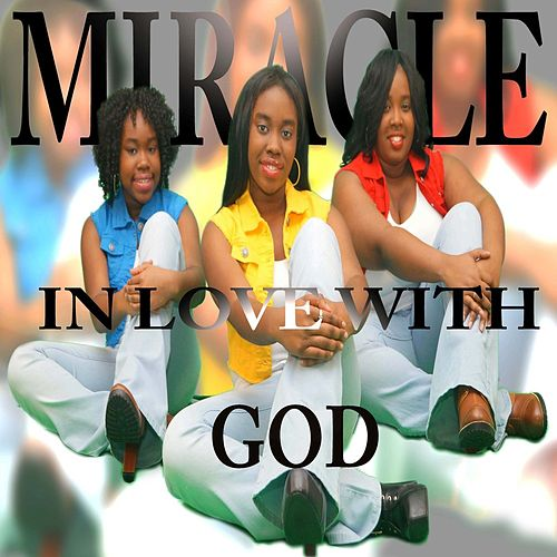 In Love With God by Miracle