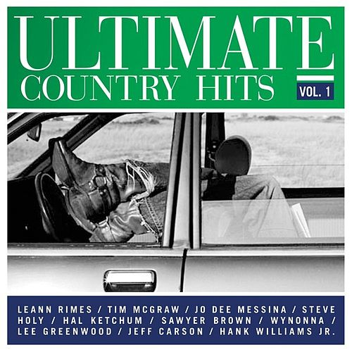Play & Download Ultimate Country Hits, Vol. 1 by Various Artists | Napster