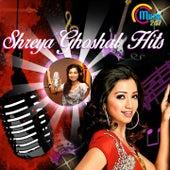 Shreya Ghoshal Hits by Various Artists