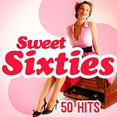 Sweet Sixties (50 Hits) von Various Artists