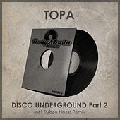 Play & Download Disco Underground, Pt. 2 by Topa | Napster