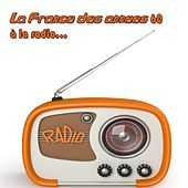 La France des années 60 à la radio... by Various Artists