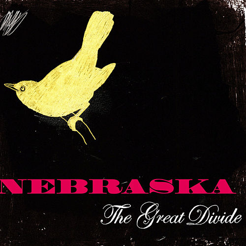 Play & Download The Great Divide by Nebraska | Napster