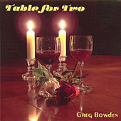 Table for Two by Greg Bowden