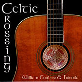 Celtic Crossing by William Coulter And Friends