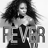 Play & Download Fever by Jully Black | Napster