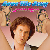 Play & Download Love Me Sexy as featured in the 'Semi-Pro: Original Motion Picture Soundtrack' by Jackie Moon | Napster