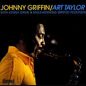 Play & Download Johnny Griffin/Art Taylor In Copenhagen by Johnny Griffin | Napster