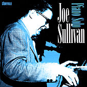 Play & Download Piano Solo by Joe Sullivan | Napster