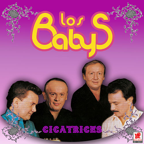 Play & Download Cicatrices by Los Babys | Napster
