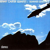 Play & Download Summer Serenade by Benny Carter Quartet | Napster