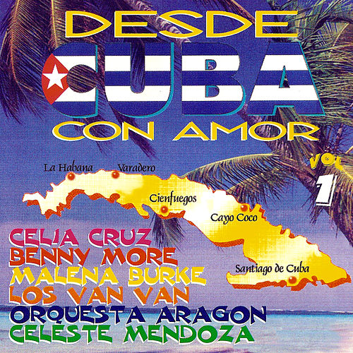 Play & Download Desde Cuba Con Amor by Various Artists | Napster