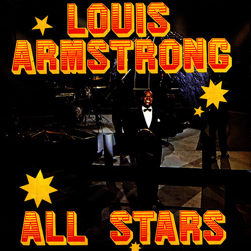Louis Armstrong's All Stars by Louis Armstrong