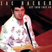 Play & Download Get Your Love On by Zac Hacker | Napster