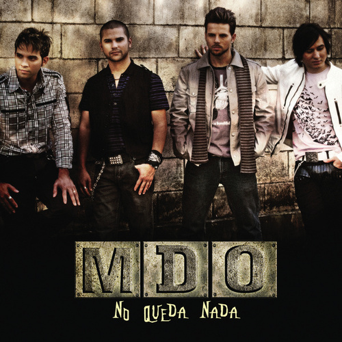 Play & Download No Queda Nada by MDO | Napster