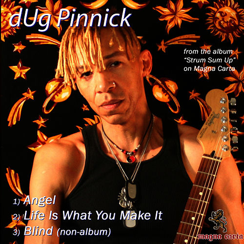 Play & Download Angel / Life Is What You Make It / Blind by Dug Pinnick | Napster
