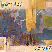 Play & Download Cerulea by Timonkey | Napster