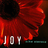 Play & Download Joy by Mike Stevens | Napster