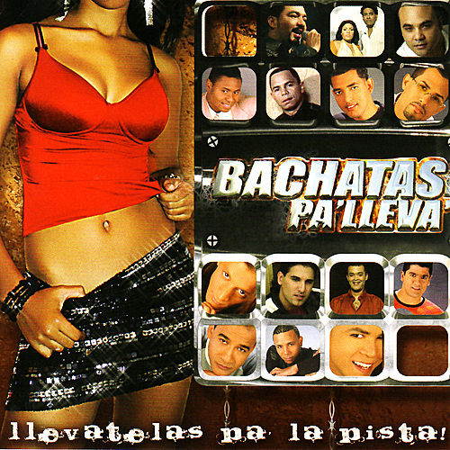 Play & Download Bachatas Pa' Lleva' by Various Artists | Napster