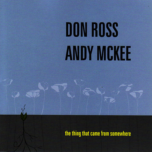 Play & Download The Thing That Came From Somewhere by Don Ross | Napster