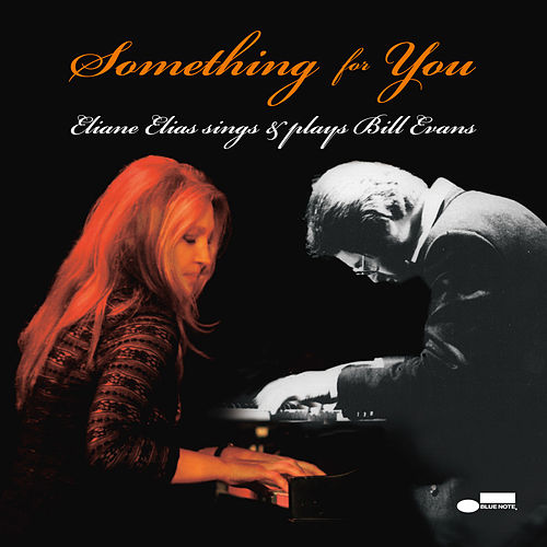 Something For You by Eliane Elias