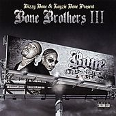 Play & Download Bone Brothers III by Layzie Bone | Napster